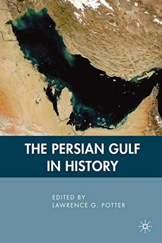 9780230612822: The Persian Gulf in History