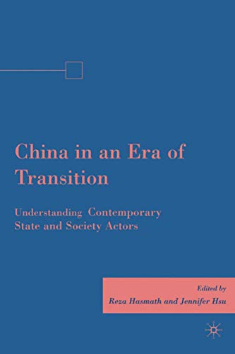 9780230613508: China in an Era of Transition: Understanding Contemporary State and Society Actors