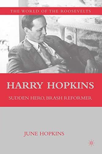9780230613652: Harry Hopkins: Sudden Hero, Brash Reformer