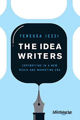 9780230613881: The Idea Writers: Copywriting in a New Media and Marketing Era
