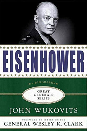 9780230613942: Eisenhower: A Biography (Great Generals)