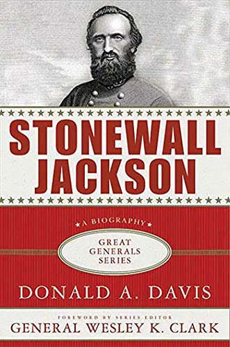 9780230613980: Stonewall Jackson: A Biography (Great Generals)