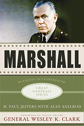 Marshall: Lessons in Leadership (Great Generals): Jeffers, H. Paul; Axelrod, Alan