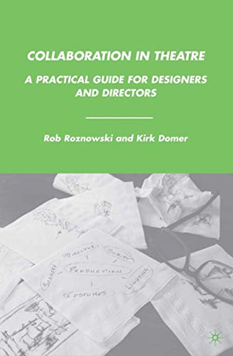 9780230614208: Collaboration in Theatre: A Practical Guide for Designers and Directors