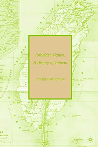 9780230614246: Forbidden Nation: A History of Taiwan