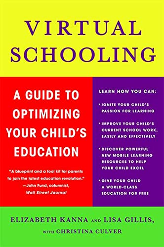 9780230614321: Virtual Schooling: A Guide to Optimizing Your Child's Education