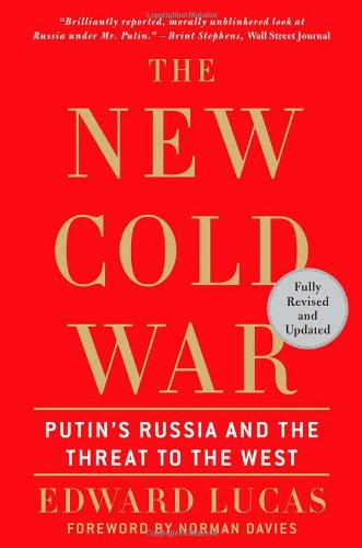 9780230614345: The New Cold War: Putin's Russia and the Threat to the West