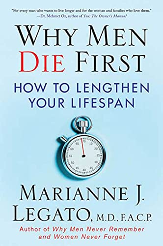 9780230614352: Why Men Die First: How to Lengthen Your Lifespan