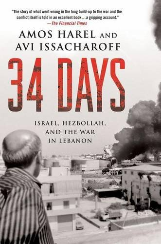 9780230614369: 34 Days: Israel, Hezbollah, and the War in Lebanon