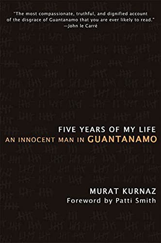 9780230614413: Five Years of My Life: An Innocent Man in Guantanamo