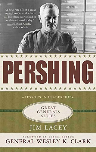 9780230614451: Pershing: A Biography (Great Generals)