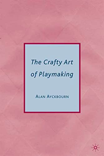 9780230614888: The Crafty Art of Playmaking