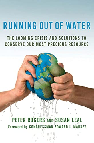9780230615649: Running Out of Water: The Looming Crisis and Solutions to Conserve Our Most Precious Resource (MacSci)