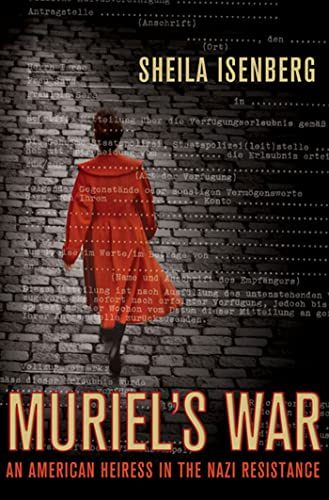 9780230615656: Muriel's War: An American Heiress in the Nazi Resistance