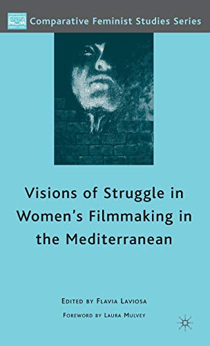 Visions of Struggle in Women's Filmmaking in the Mediterranean.: LAVIOSA, Flavia (editor).