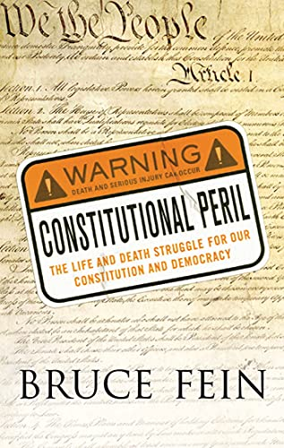 9780230617612: Constitutional Peril: The Life and Death Struggle for Our Constitution and Democracy