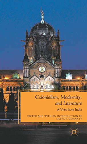 Colonialism, Modernity, and Literature: A View from India (Future of Minority Studies)