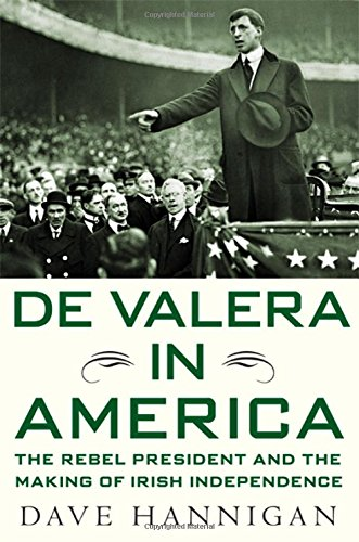 9780230619197: De Valera in America: The Rebel President and the Making of Irish Independence