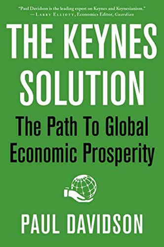 9780230619203: The Keynes Solution: The Path to Global Economic Prosperity