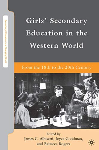 9780230619463: Girls' Secondary Education in the Western World: From the 18th to the 20th Century
