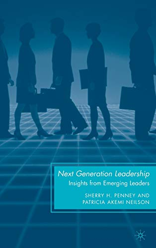 9780230620698: Next Generation Leadership: Insights from Emerging Leaders