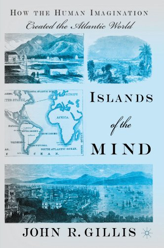 9780230620865: Islands of the Mind: How the Human Imagination Created the Atlantic World