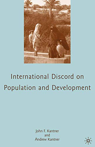 9780230621138: International Discord on Population and Development