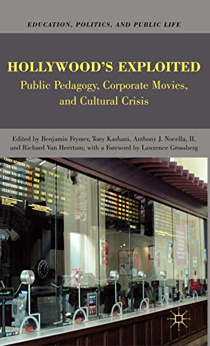 9780230621992: Hollywood's Exploited (Education, Politics and Public Life)