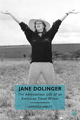 9780230622081: Jane Dolinger: The Adventurous Life of an American Travel Writer