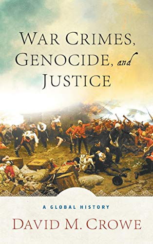 9780230622241: War Crimes, Genocide, and Justice: A Global History