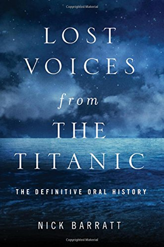 9780230622302: Lost Voices from the Titanic: The Definitive Oral History
