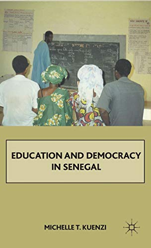 9780230622333: Education and Democracy in Senegal