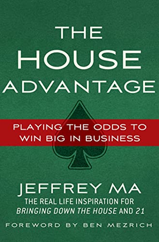 9780230622722: The House Advantage: Playing the Odds to Win Big In Business