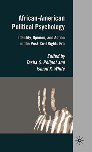 9780230623552: African-American Political Psychology: Identity, Opinion, and Action in the Post-Civil Rights Era