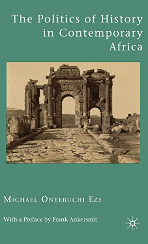9780230623576: The Politics of History in Contemporary Africa