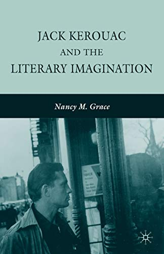 9780230623620: Jack Kerouac and the Literary Imagination