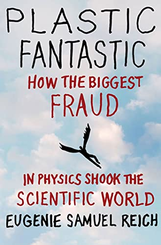 9780230623842: Plastic Fantastic: How the Biggest Fraud in Physics Shook the Scientific World (MacSci)