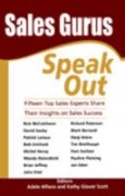 9780230630024: Sales Gurus Speak Out