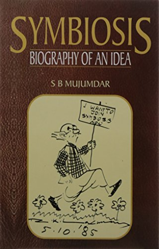 Symbiosis: Biography of an Idea: S. B. Mujumdar