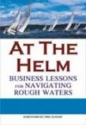 9780230639133: At the Helm: Business Lessons for Navigating Rough Waters
