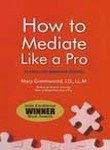 9780230639171: How to Mediate Like a Pro: 42 Rules for Mediating Disputes