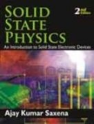 SOLID STATE PHYSICS(2E): SAXENA