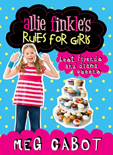 9780230700147: Best Friends and Drama Queens (Allie Finkles Rules for Girls)