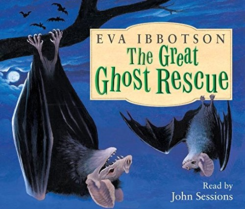 9780230700338: The Great Ghost Rescue. Eva Ibbotson