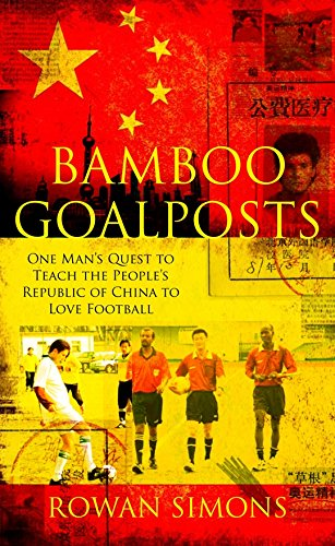 9780230703728: Bamboo Goalposts