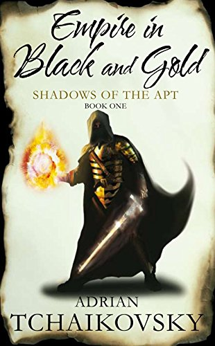 9780230704138: Empire in Black & Gold: Shadows of the Apt. Book One