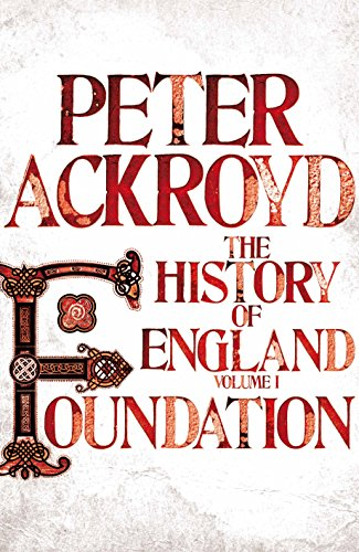 9780230706392: Foundation: A History of England Volume I (History of England Vol 1)