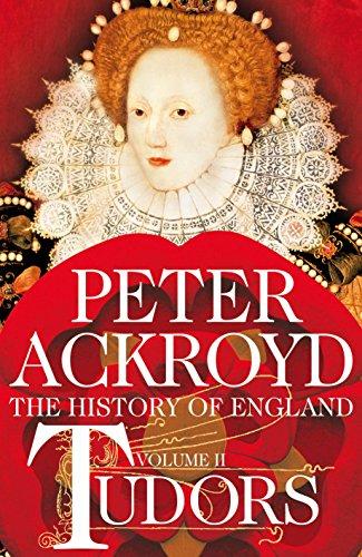 History of England, Volume II -- Tudors: Peter Ackroyd