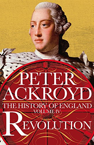 9780230706422: Revolution: A History of England Volume IV (The History of England)
