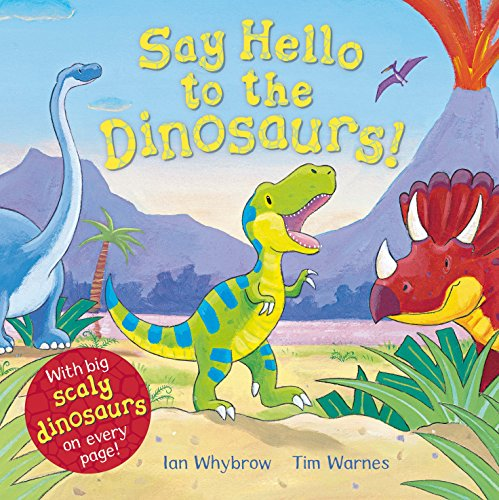 9780230707399: Say Hello to the Dinosaurs!